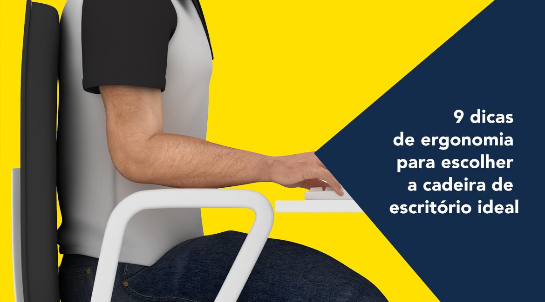 9 dicas de ergonomia para escolher a cadeira de escritório ideal