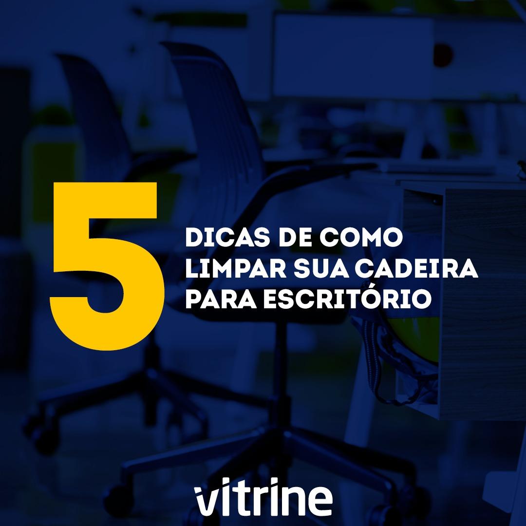 5 dicas de como limpar sua cadeira para escritório